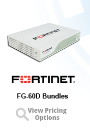 Fortinet FortiGate FG-60D Bundles and Services